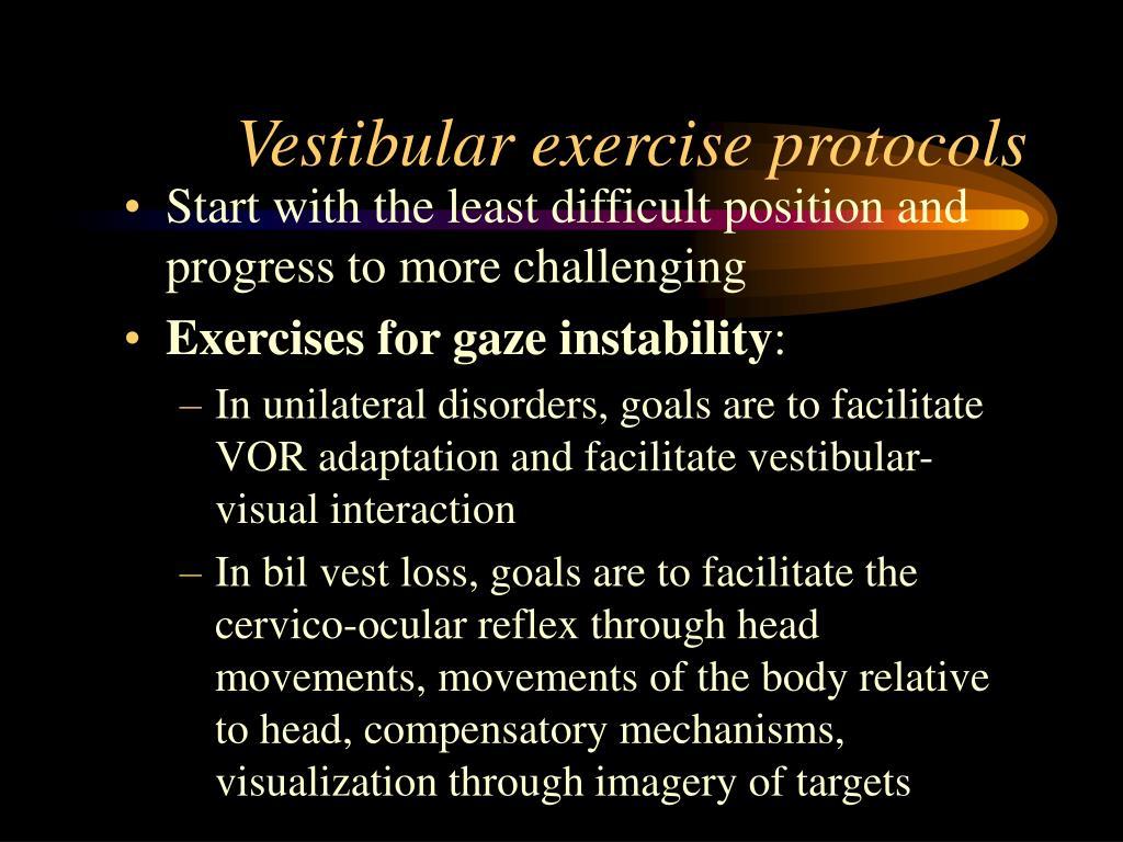 Vestibular exercise protocols
