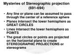 mysteries of stereographic projection 691 694
