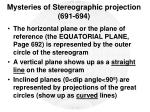 mysteries of stereographic projection 691 6946