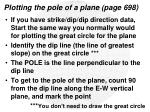 plotting the pole of a plane page 698
