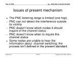 issues of present mechanism