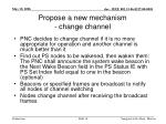 propose a new mechanism change channel