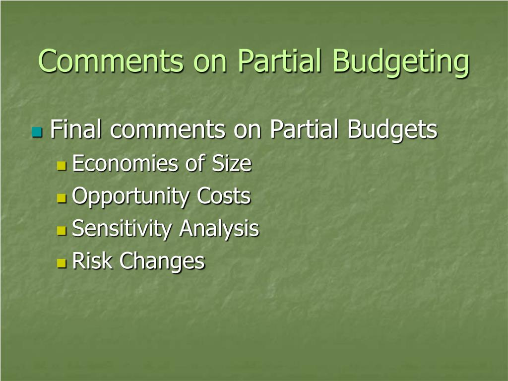 Comments on Partial Budgeting