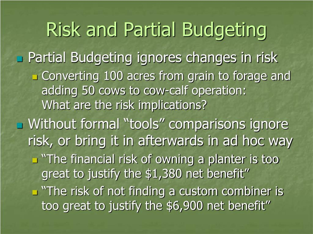 Risk and Partial Budgeting
