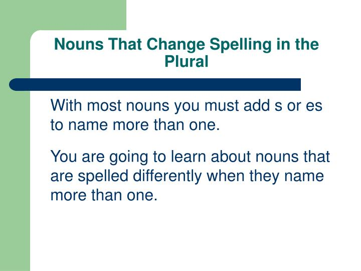 Nouns that change spelling in the plural l.jpg