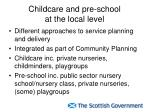 childcare and pre school at the local level