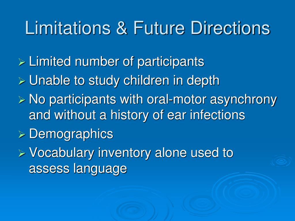 Limitations & Future Directions