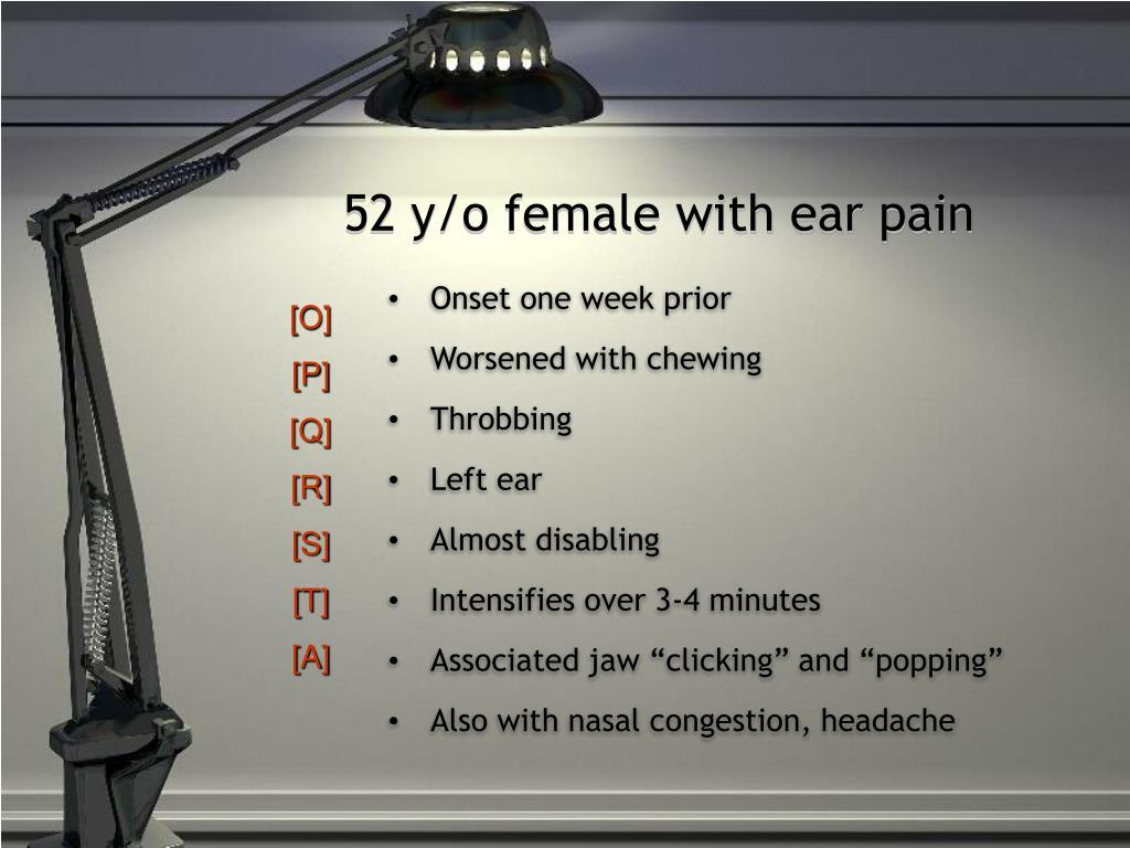 52 y/o female with ear pain