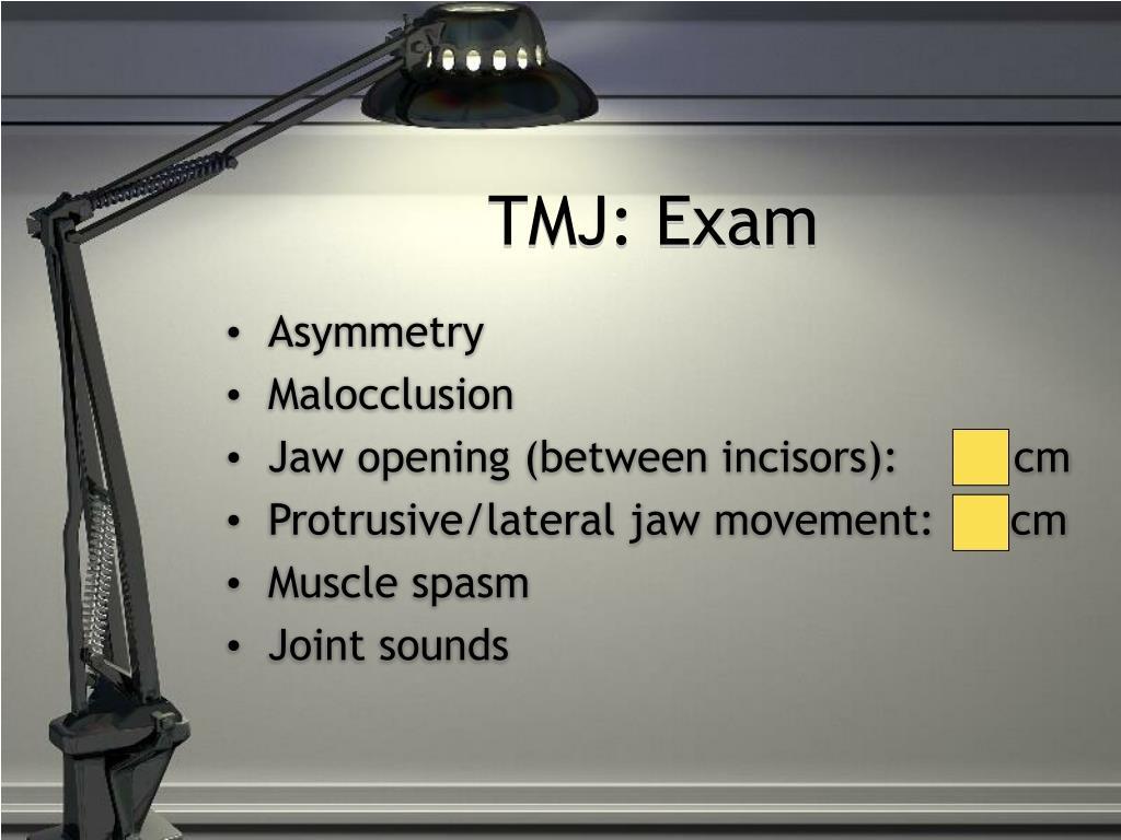 TMJ: Exam