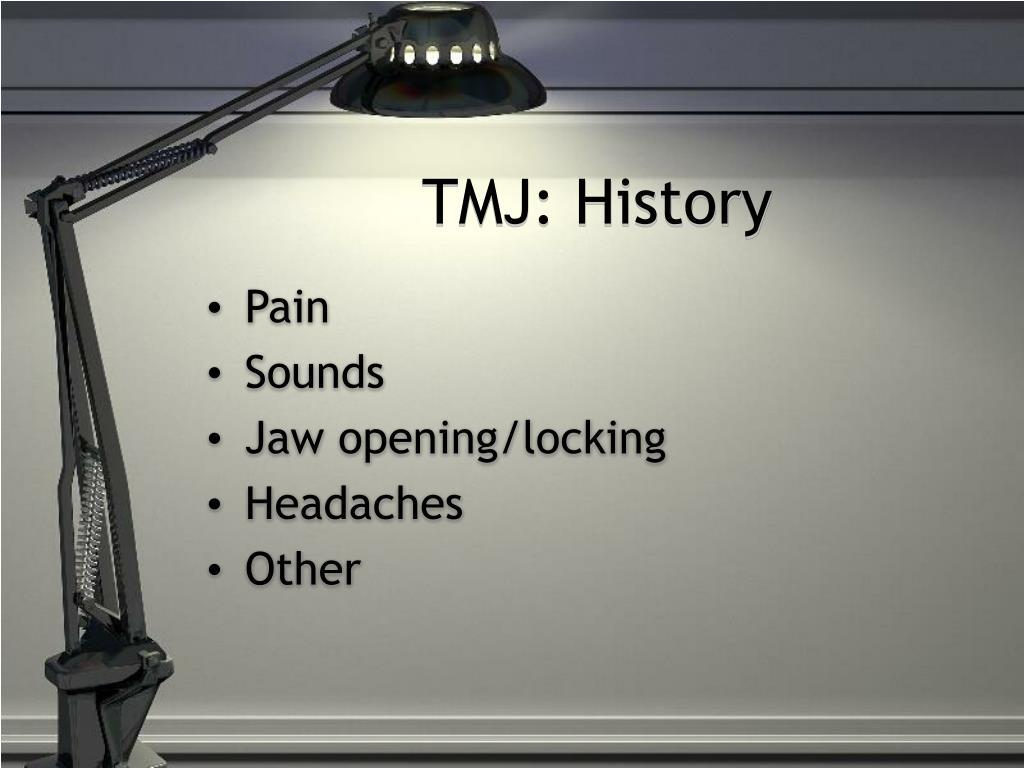 TMJ: History