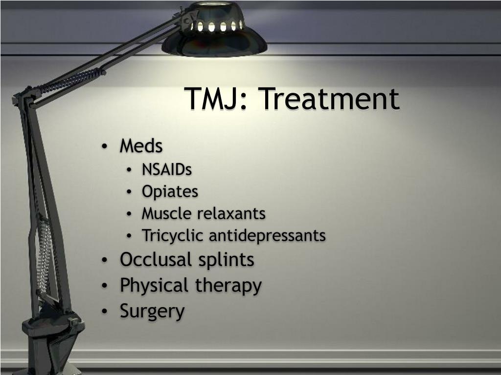 TMJ: Treatment