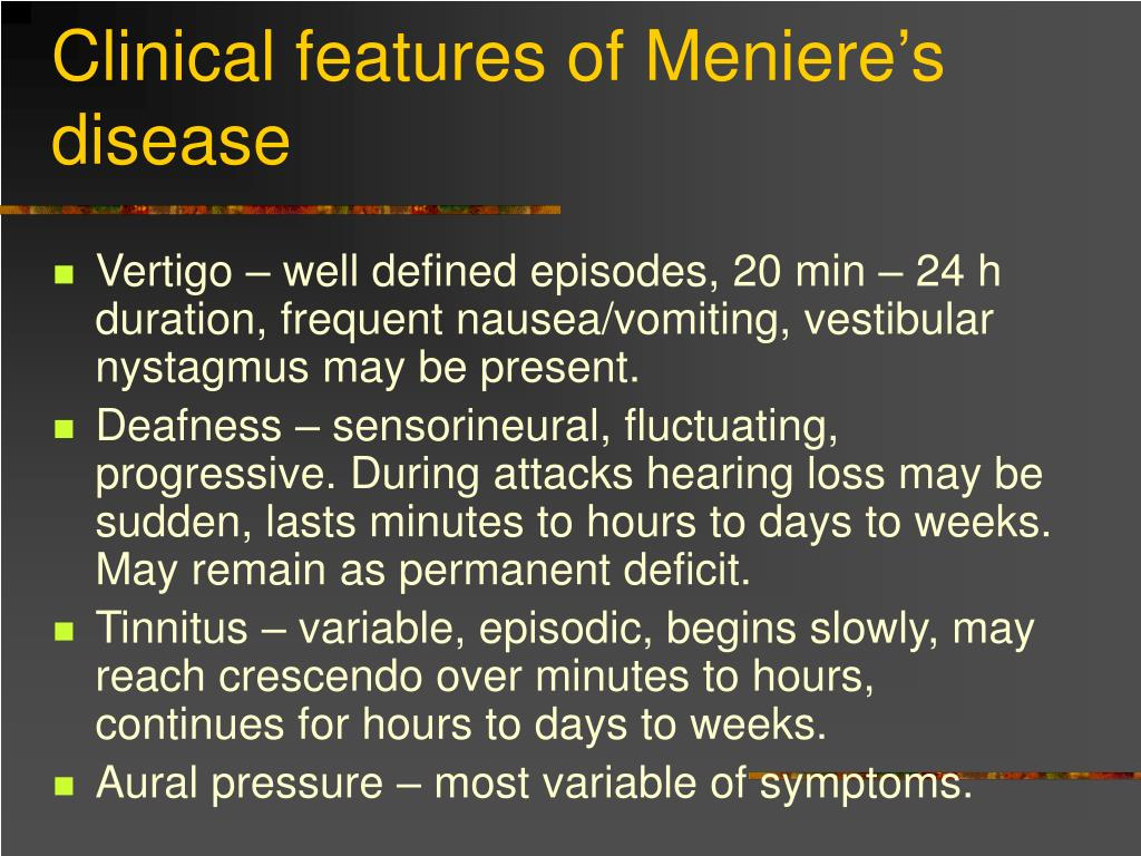 Clinical features of Meniere's disease