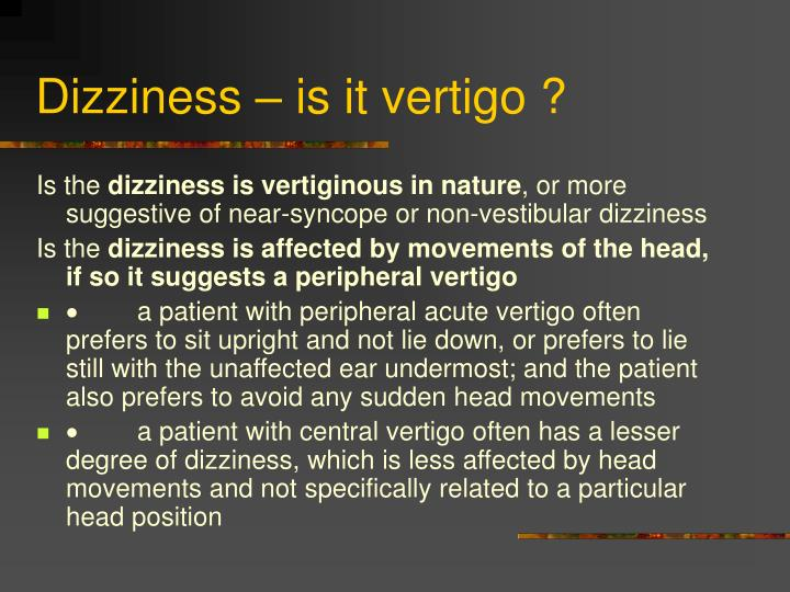 Dizziness is it vertigo
