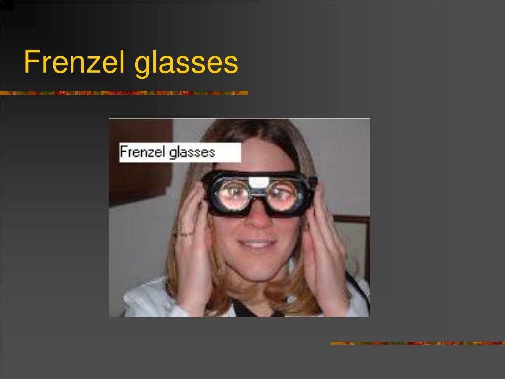 Frenzel glasses