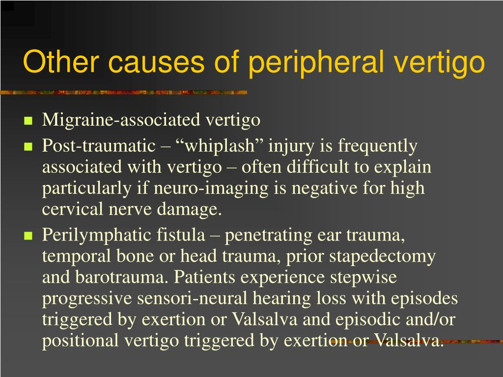Other causes of peripheral vertigo