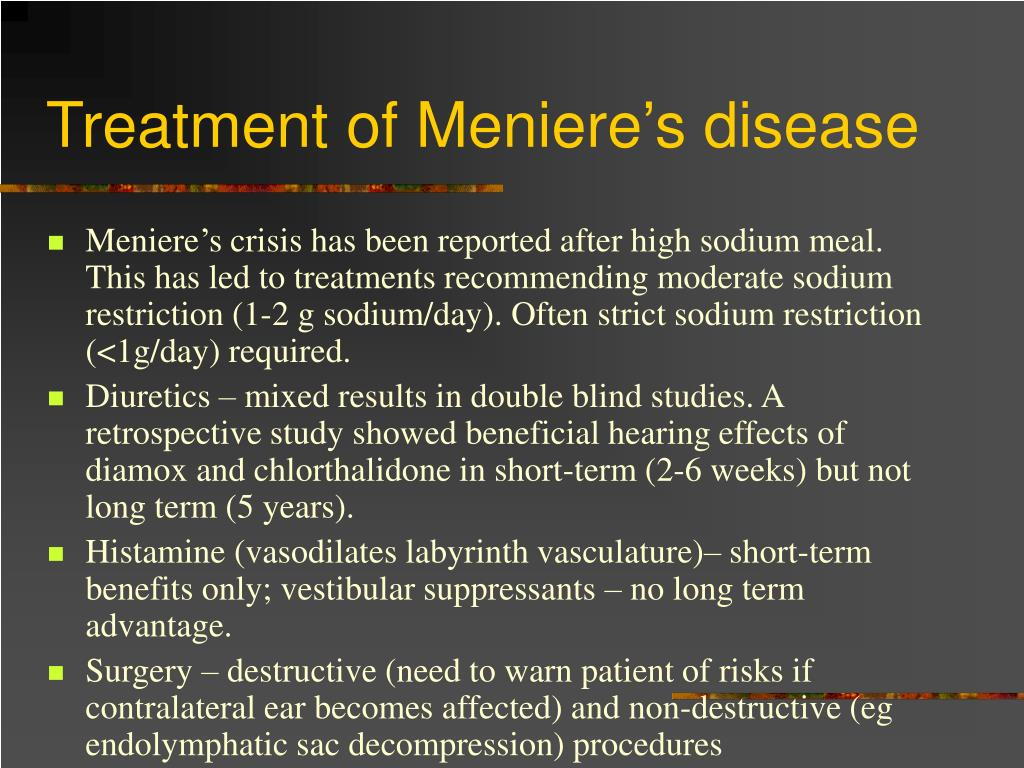 Treatment of Meniere's disease