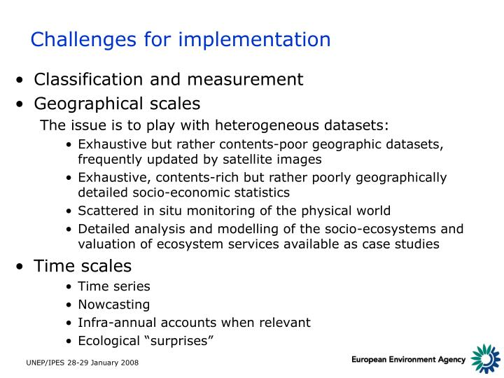 Challenges for implementation