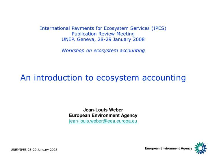 International Payments for Ecosystem Services (IPES)