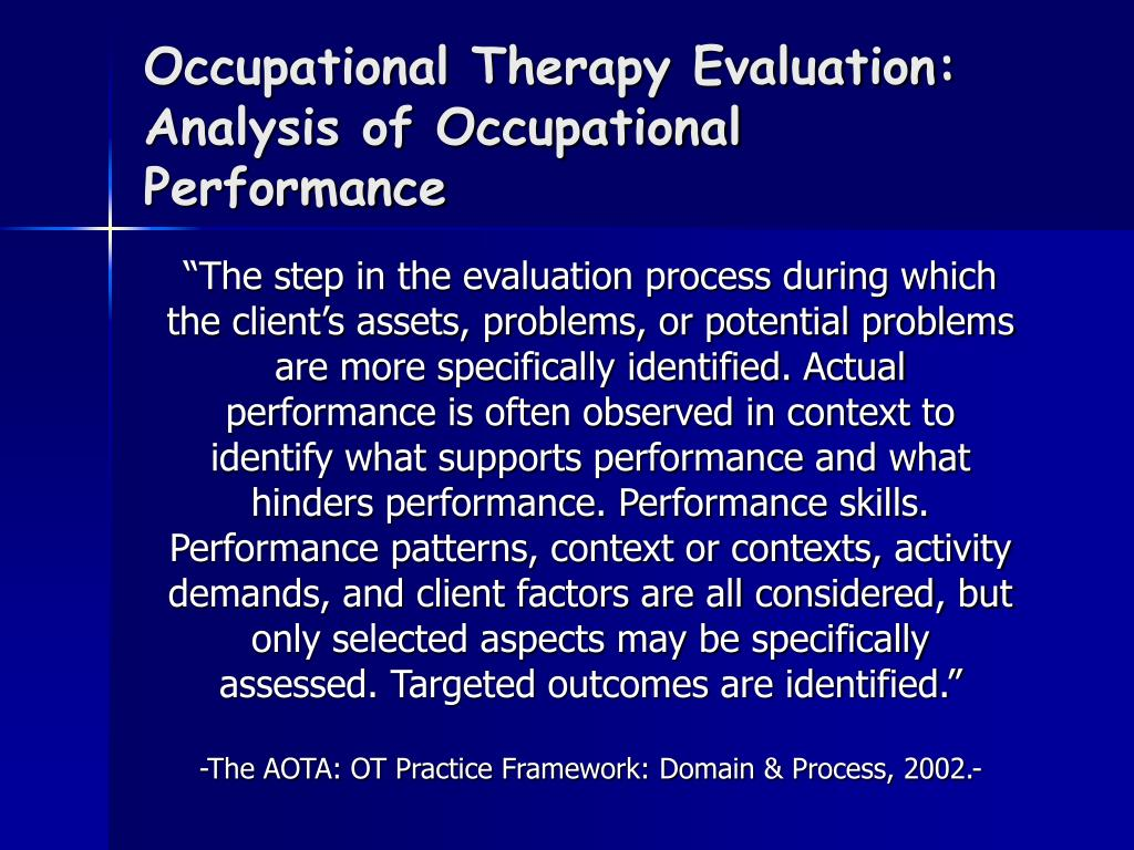 Occupational Therapy Evaluation:
