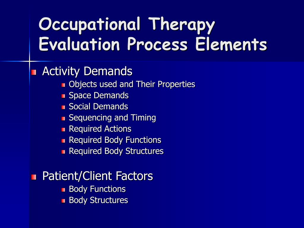 Occupational Therapy Evaluation Process Elements