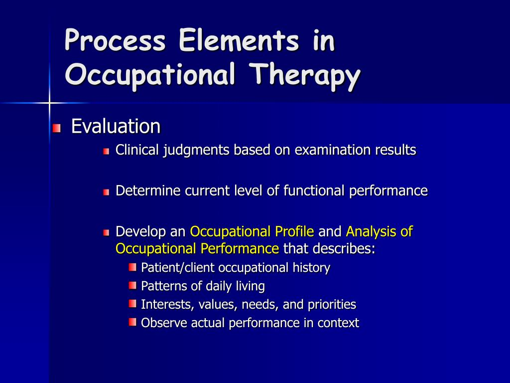 Process Elements in Occupational Therapy