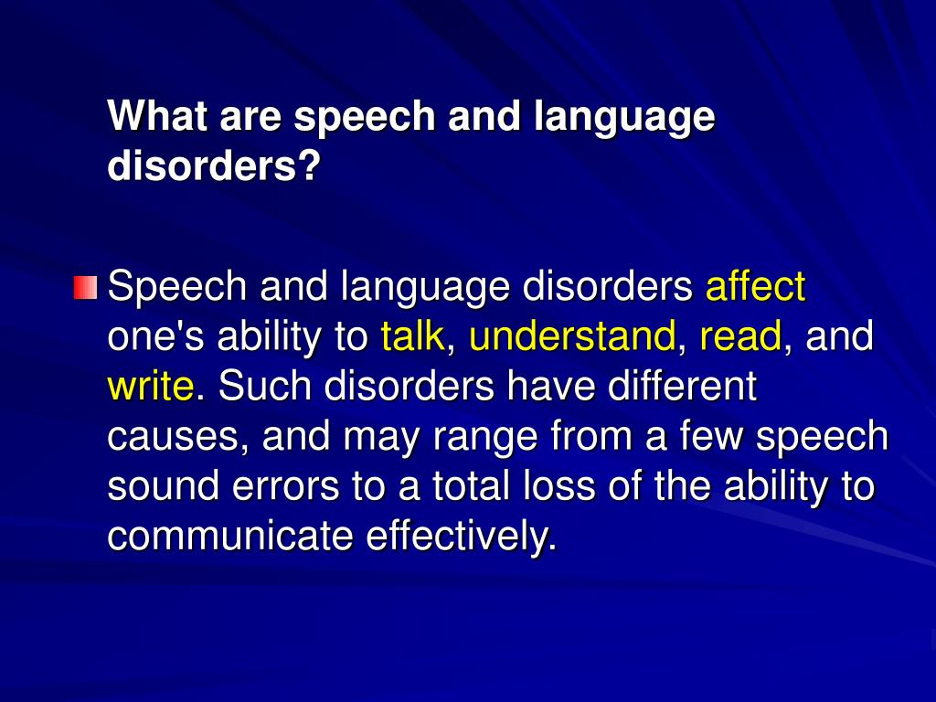 What are speech and language disorders?