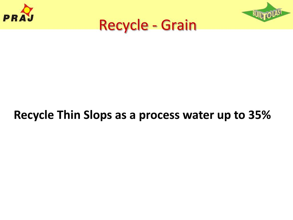 Recycle - Grain