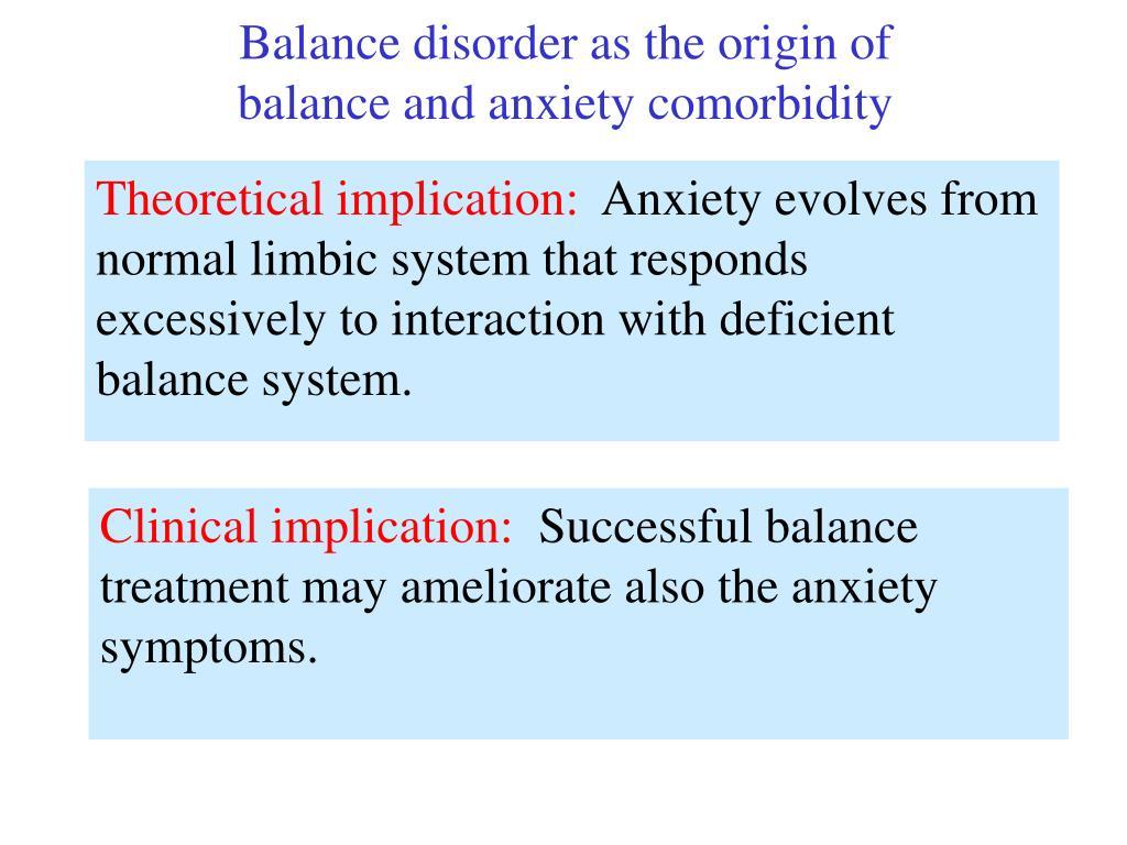 Balance disorder as the origin of