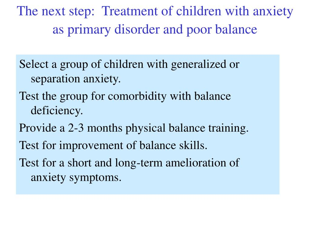 The next step:  Treatment of children with anxiety