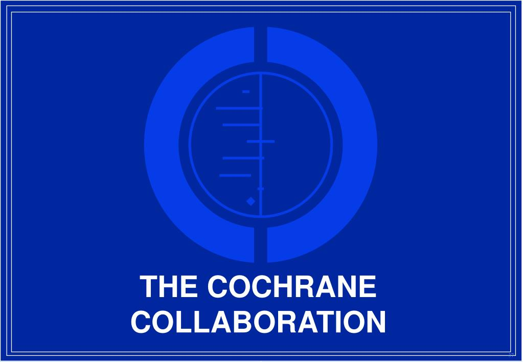THE COCHRANE