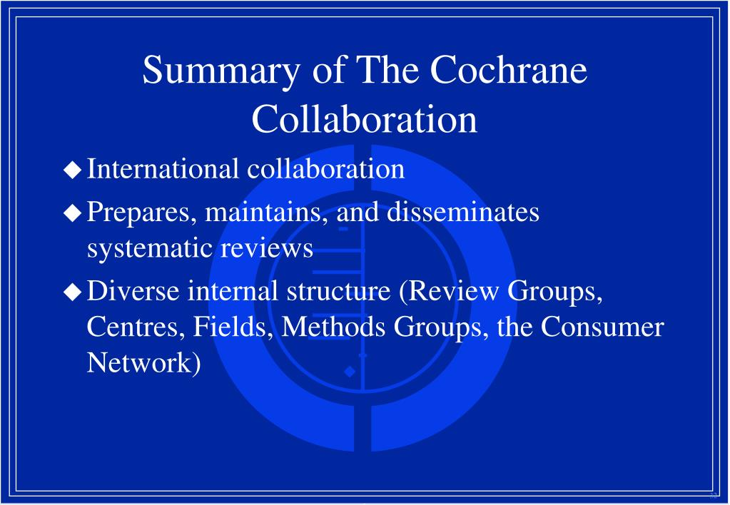 Summary of The Cochrane Collaboration
