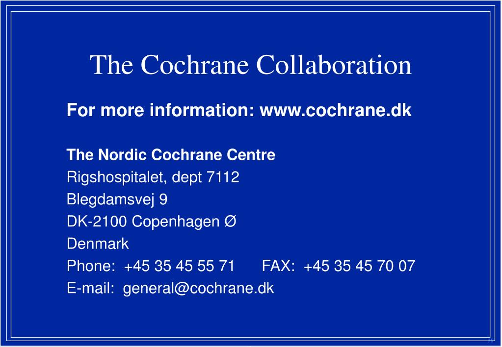 The Nordic Cochrane Centre