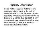 auditory deprivation