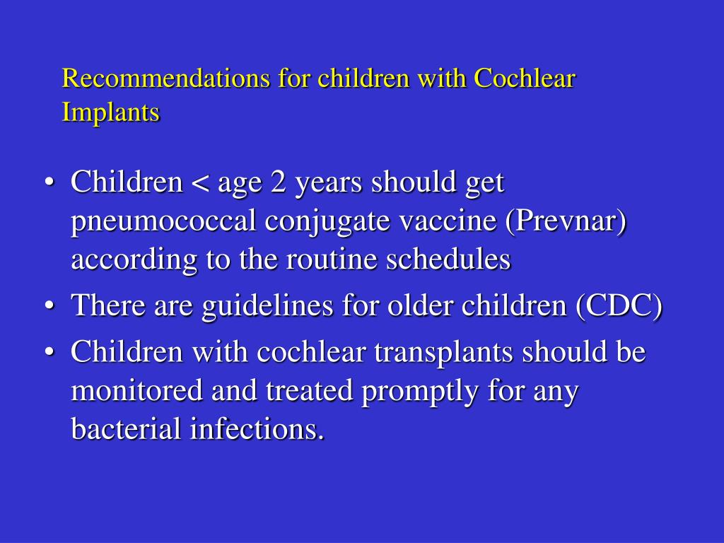 Recommendations for children with Cochlear Implants