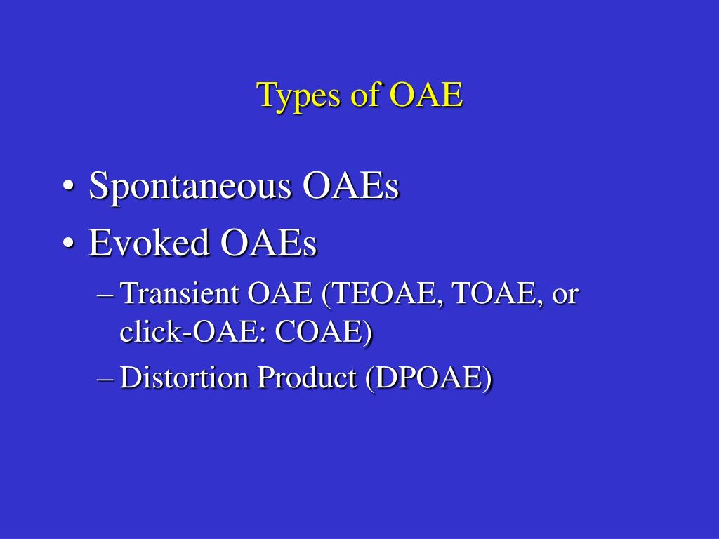 Types of OAE