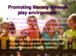 promoting literacy through play environment2