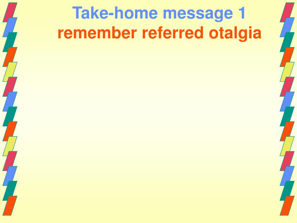 Take-home message 1