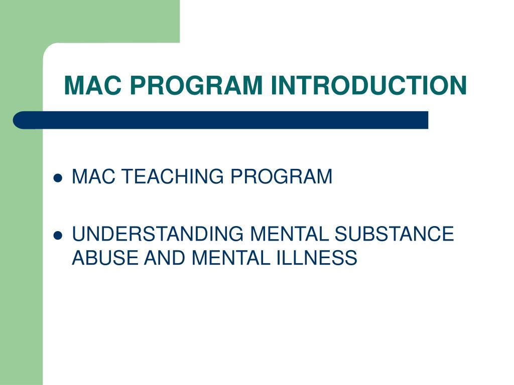 MAC PROGRAM INTRODUCTION
