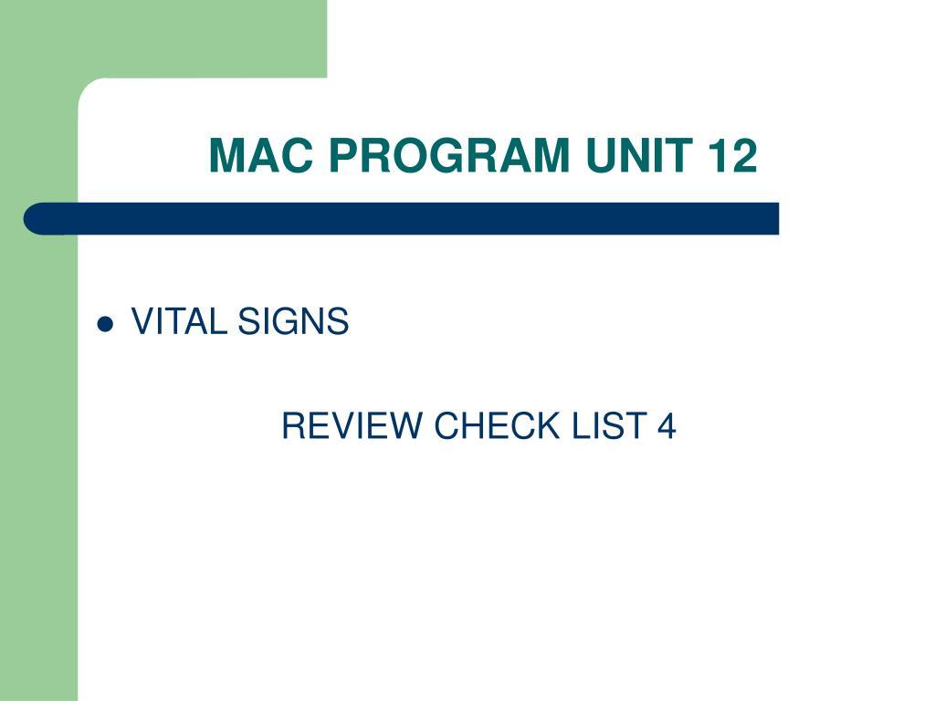 MAC PROGRAM UNIT 12
