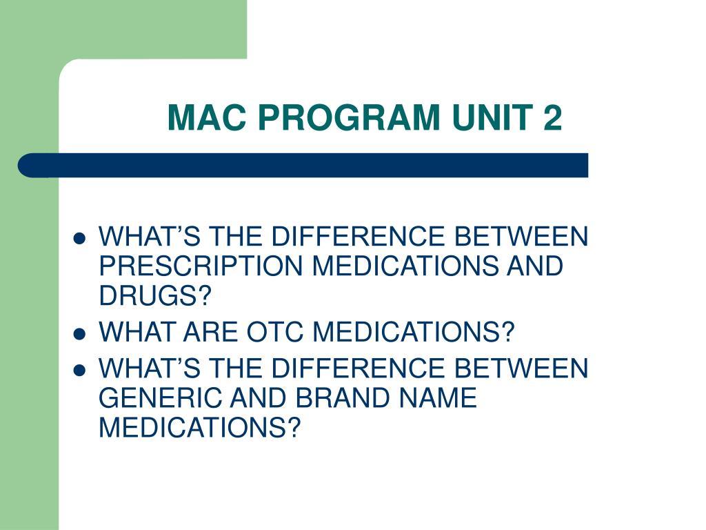 MAC PROGRAM UNIT 2