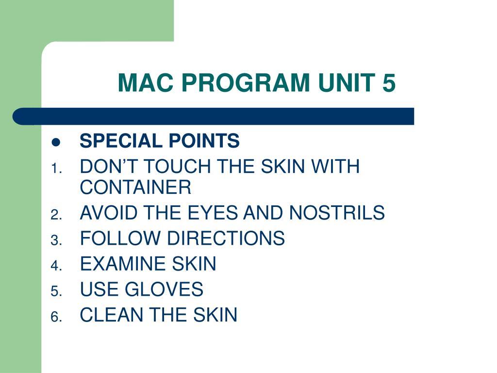 MAC PROGRAM UNIT 5