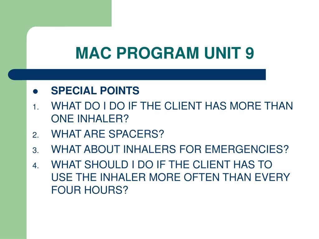MAC PROGRAM UNIT 9