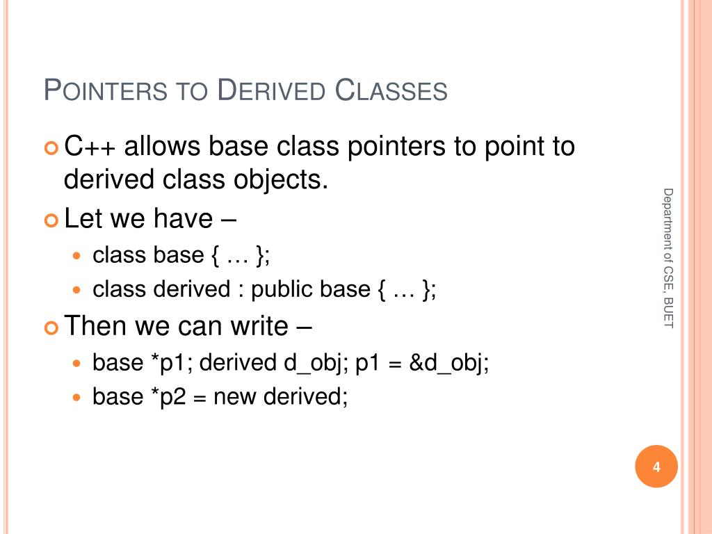 Pointers to Derived Classes