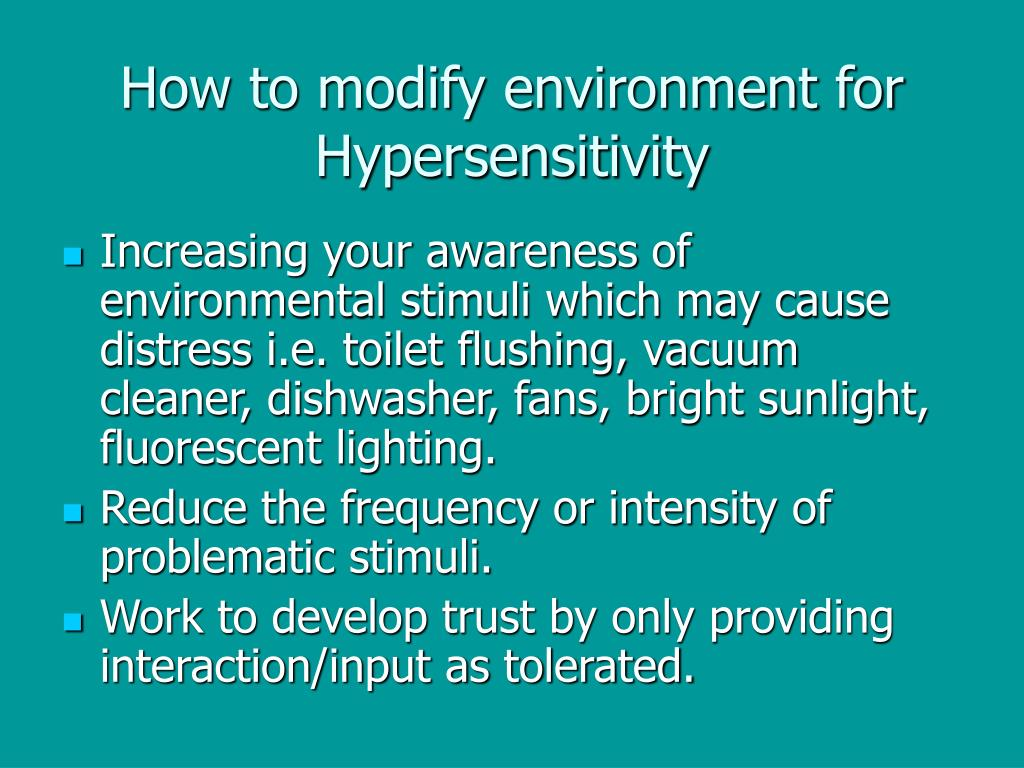 How to modify environment for Hypersensitivity