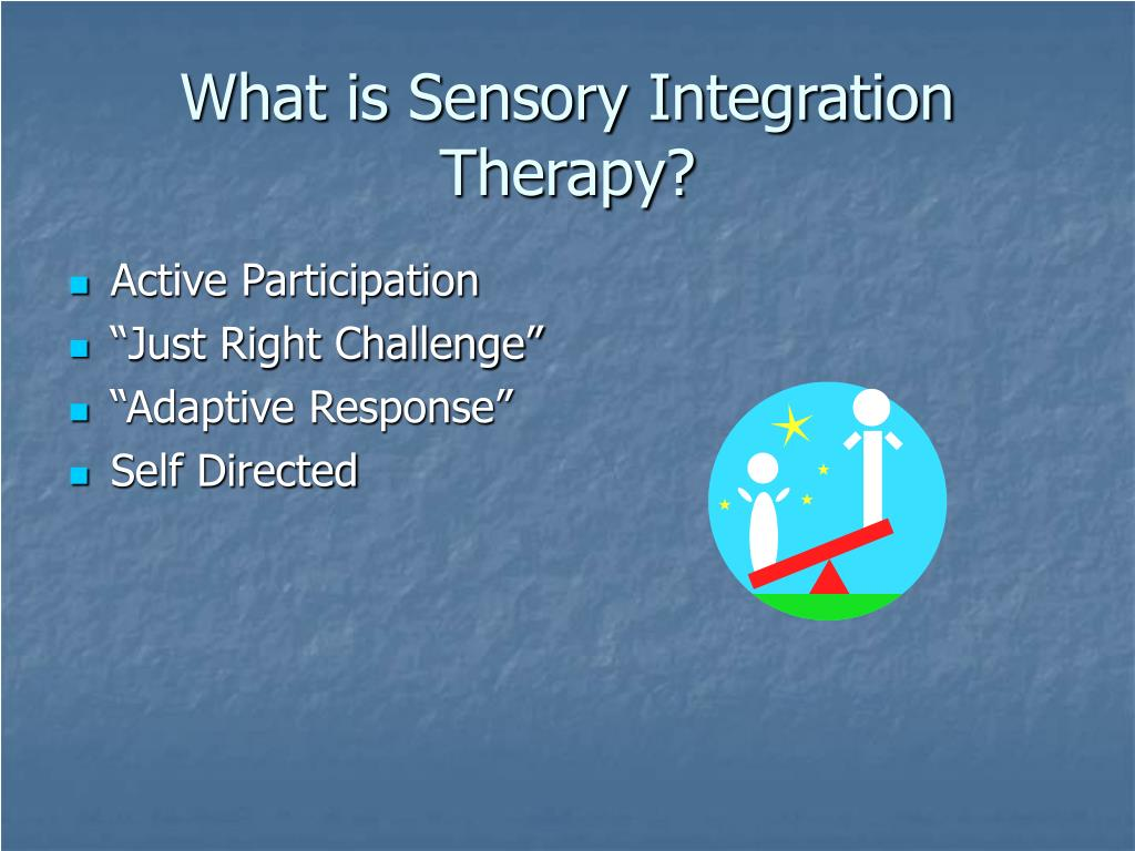 What is Sensory Integration Therapy?