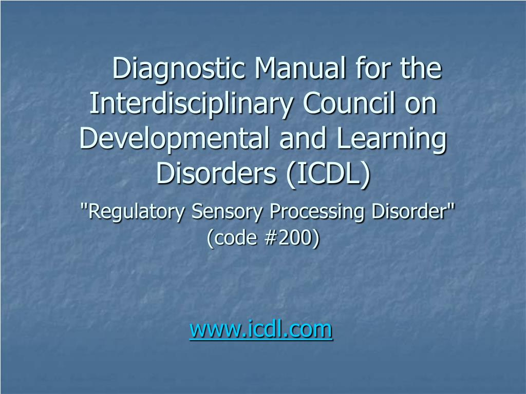 Diagnostic Manual for the Interdisciplinary Council on Developmental and Learning Disorders (ICDL)