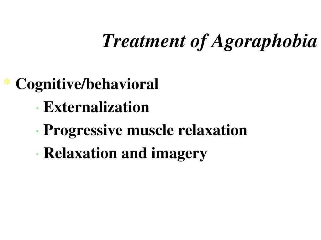 Treatment of Agoraphobia