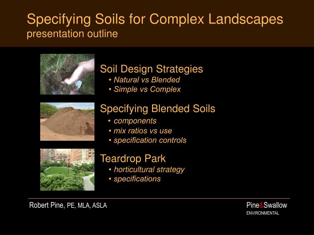 specifying soils for complex landscapes presentation outline
