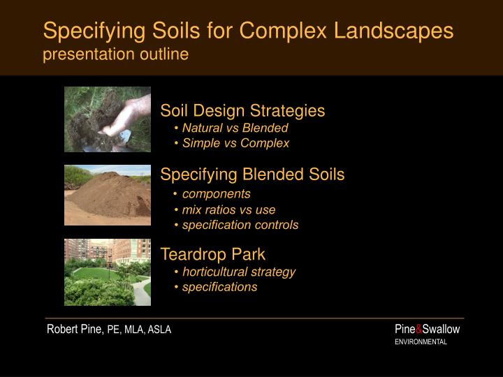 Specifying soils for complex landscapes presentation outline l.jpg