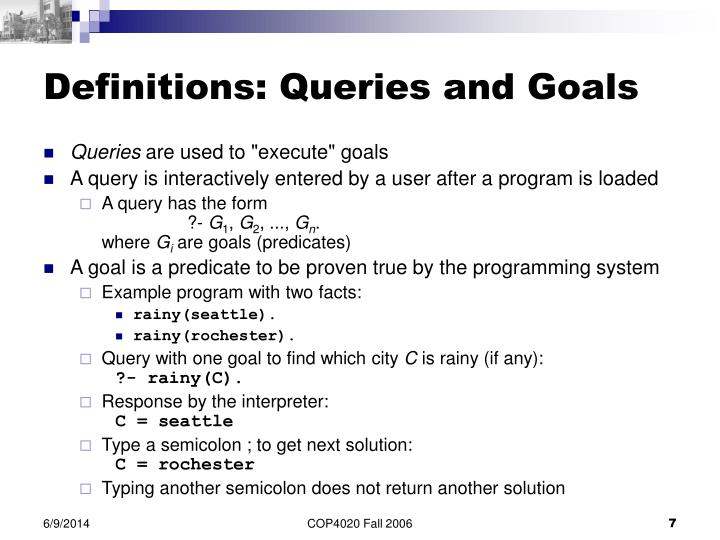 Definitions: Queries and Goals
